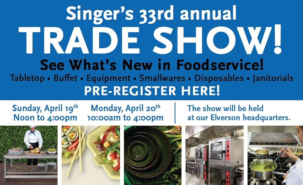 Join us for our Annual Trade Show!  See what's new in Foodservice!
