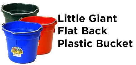 Little Giant Flat Back Plastic Bucket
