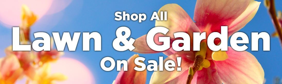 Shop All Lawn & Garden On Sale