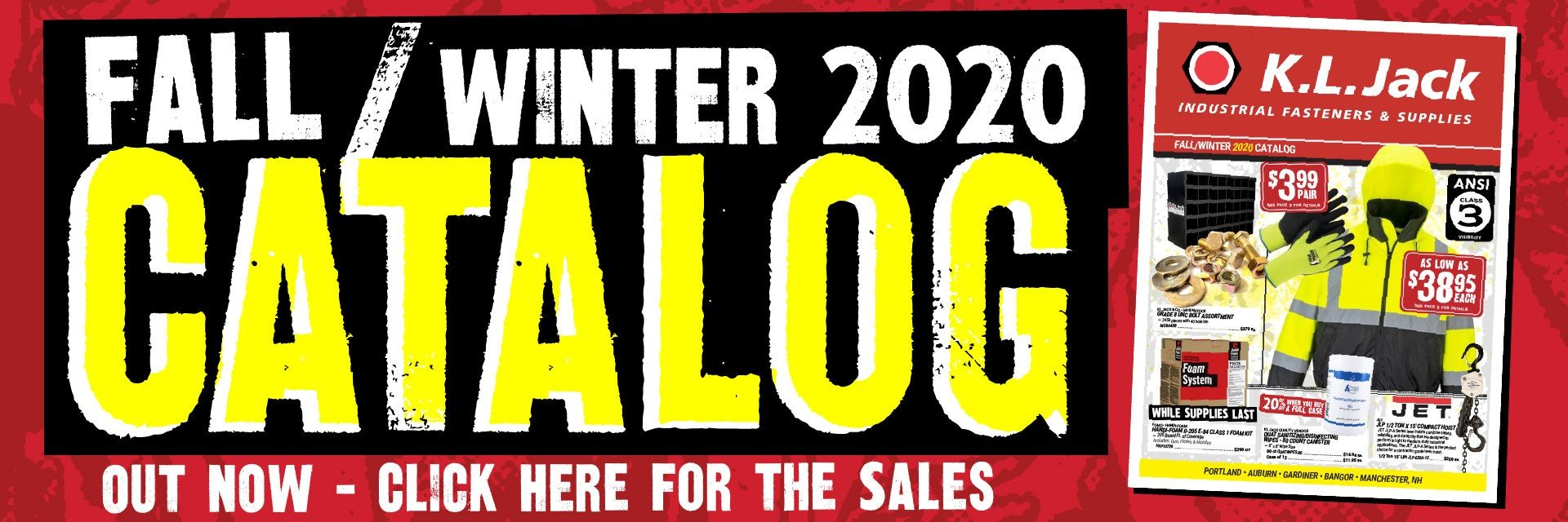Fall / Winter 2020 Calatog Click Here to see the Sales
