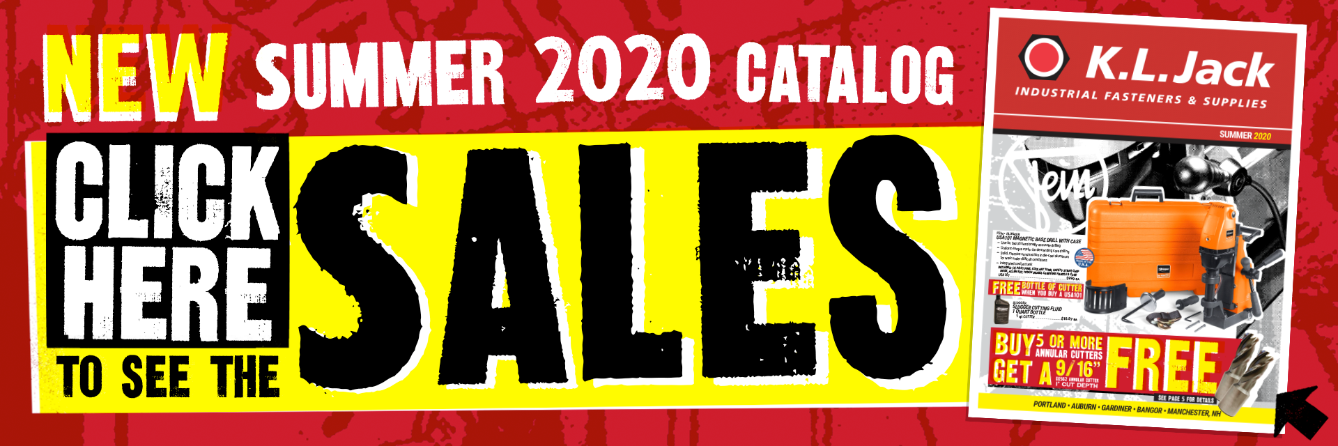 New Summer 2020 Calatog Click Here to see the Sales