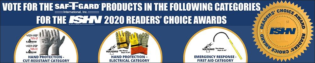 Vote for the Saf-T-Gard Products in the Following Categories for the ISHN 2020 Reader's Choice Awards