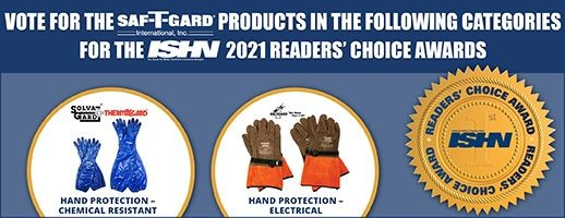 Please Vote for the Saf-T-Gard Prcts Nominated in the ISHN 2021 Readers' Choice Awards