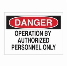 Brady 23023 Light Duty Rectangular Machine and Operational Sign, 7 in H x 10 in W, Black/Red on White, Corner Hole Mount, B-401 Polystyrene