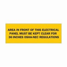 Brady 84949 High Performance Rectangular Electrical Safety Sign, 10 in W x 3-1/2 in H, Black on Yellow, B-302 Polyester, AREA IN FRONT OF THIS ELECTRICAL PANEL MUST BE KEPT CLEAR FOR 36 INCHES OSHA-NEC REGULATIONS