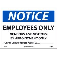 National Marker Company<sup>®</sup> N518PB Safety Sign: Notice Employees Only