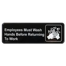 SIGN EMPLOYEES MUST WASH HANDS 3X9 WHITE PRINT ON BLACK
