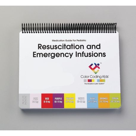 Broselow® Pediatric Resuscitation Medication/Infusion Guide, 2019 Edition