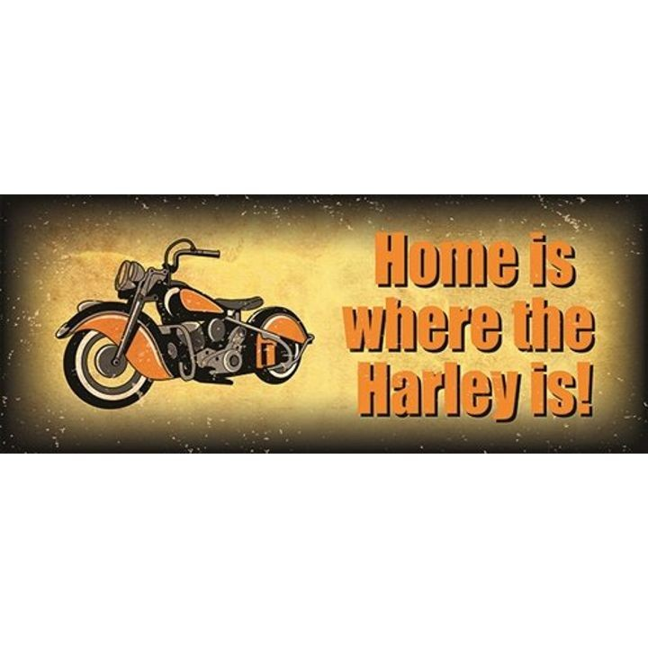 """Home Is Where the Harley Is"" Plaque"