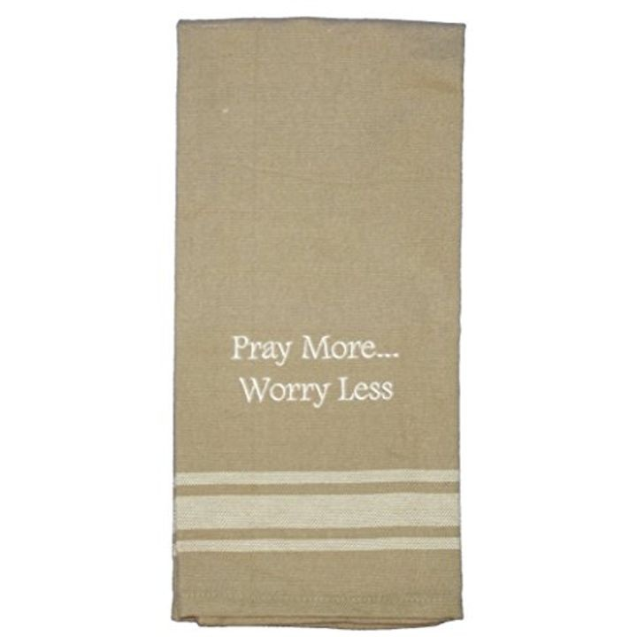 """Pray More…Worry Less"" Embroidered Kitchen Towel"