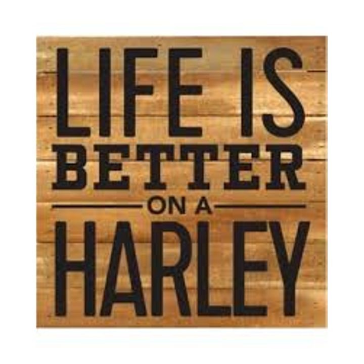 """Life is Better on a Harley"" Boxed Art"